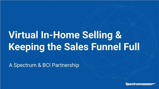 Virtual In-Home Selling & Keeping the Sales Funnel Full