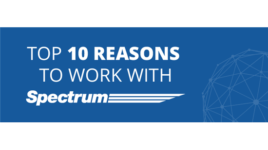 top 10 reasons to work with Spectrum