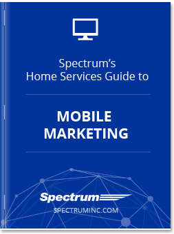 Mobile Marketing for Home Services