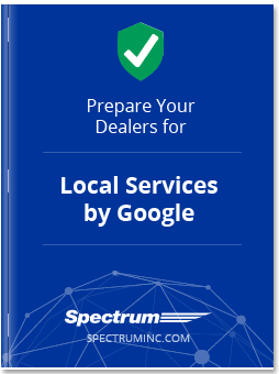 Prepare Your Dealers for Local Services by Google