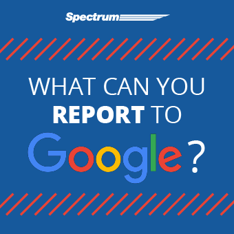 What Violations Can You Report to Google?