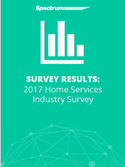 2017 HOME SERVICES INDUSTRY SURVEY RESULTS