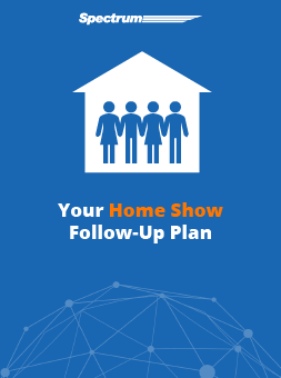 Your Home Show Follow-Up Plan