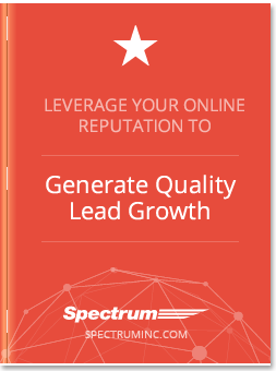 Leverage Your Online Reputation to Generate Quality Lead Growth