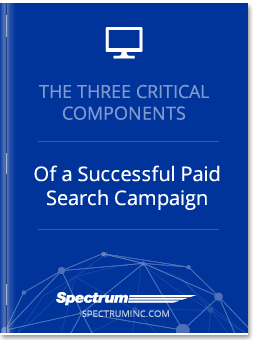 The Three Critical Components of a Successful Paid Search Campaign
