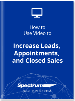 How to Use Video to Increase Leads, Appointments, and Closed Sales